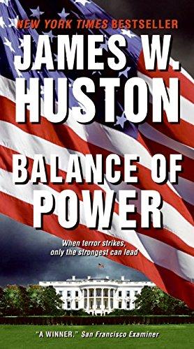 Balance of Power By James W Huston