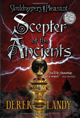 Scepter of the Ancients By Derek Landy