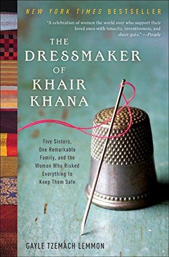 The Dressmaker of Khair Khana von Gayle Tzemach Lemmon