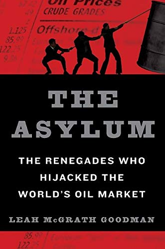 The Asylum By Leah McGrath Goodman