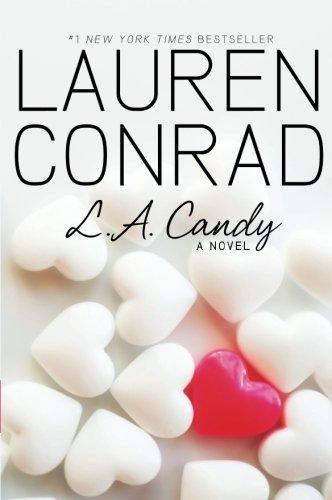 L.A. Candy von Lauren Conrad