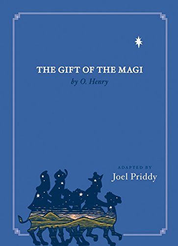 The Gift of the Magi By Joel Priddy