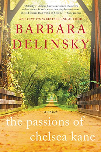 The Passions of Chelsea Kane By Barbara Delinsky