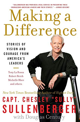 Making a Difference von Captain Chesley B Sullenberger, III