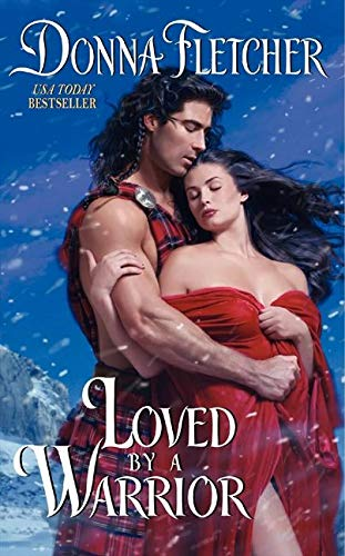 Loved By a Warrior By Donna Fletcher