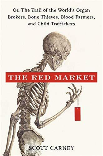 The Red Market von Scott Carney