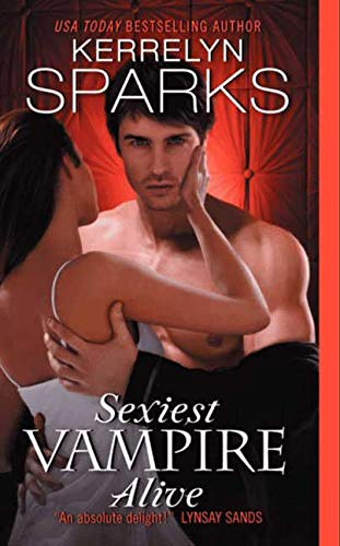Sexiest Vampire Alive (Love at Stake) By Kerrelyn Sparks