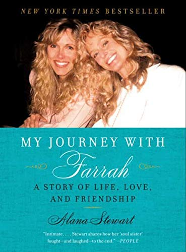 My Journey with Farrah By Alana Stewart