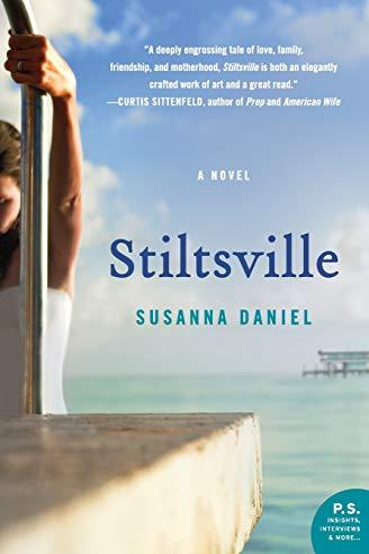 Stiltsville By Susanna Daniel