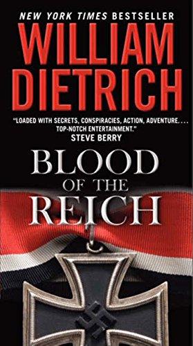 Blood of the Reich By William Dietrich