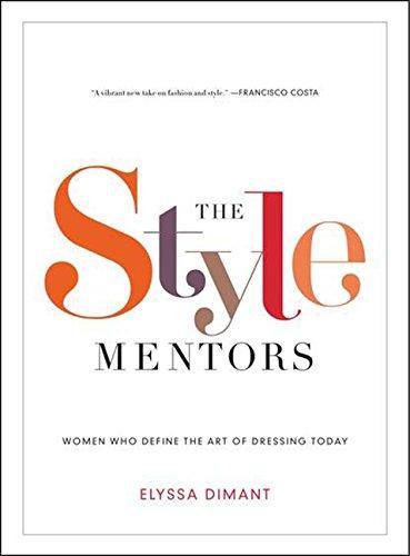 The Style Mentors By Elyssa Dimant