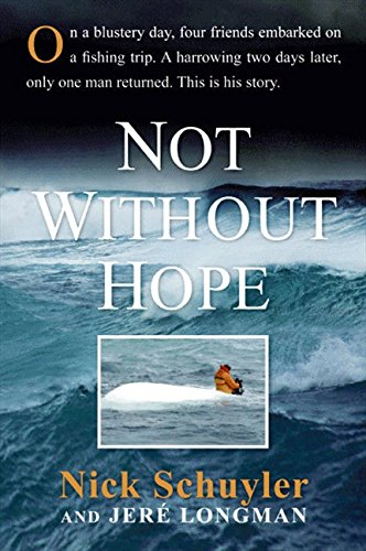 Not Without Hope By Jere Longman