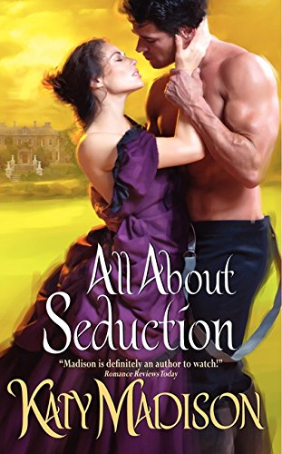 All About Seduction By Katy Madison