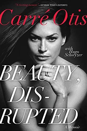 Beauty, Disrupted von Carre Otis
