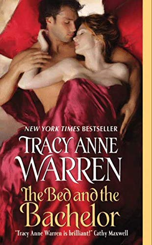 The Bed and the Bachelor By Tracy Anne Warren
