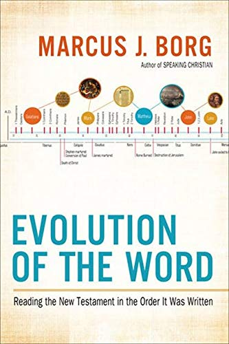 Evolution of the Word By Marcus J. Borg