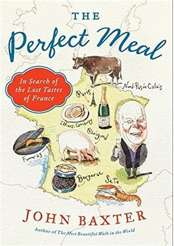 The Perfect Meal By John Baxter