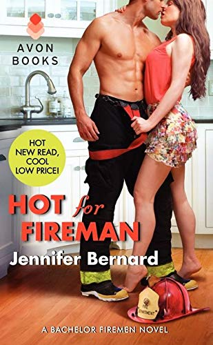 Hot for Fireman By Jennifer Bernard