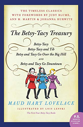 The Betsy-Tacy Treasury von Maud Hart Lovelace