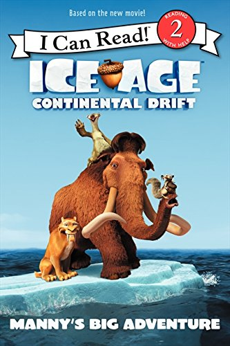 Ice Age: Continental Drift: Manny's Big Adventure By J E Bright