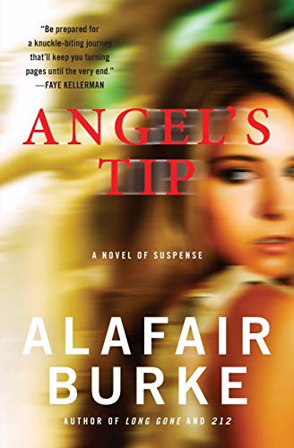Angel's Tip By Alafair Burke
