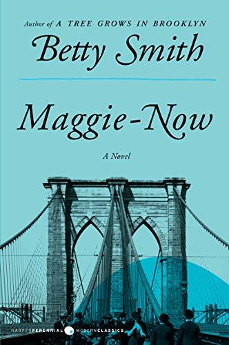 Maggie-Now von Betty Smith