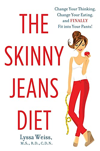 The Skinny Jeans Diet By Lyssa Weiss