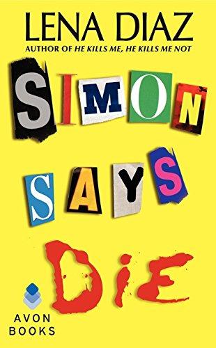 Simon Says Die By Lena Diaz