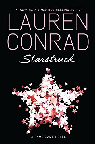 Starstruck: 2 (The Fame Game) By Lauren Conrad