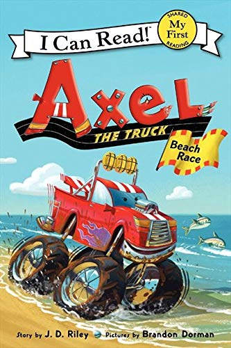 Axel the Truck By J. D. Riley