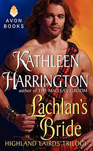 Lachlan's Bride By Kathleen Harrington