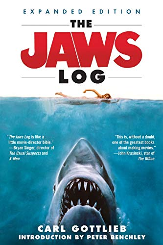 The Jaws Log: Expanded Edition (Shooting Script) By Carl Gottlieb