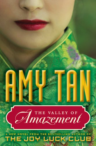 The Valley of Amazement Intl By Amy Tan
