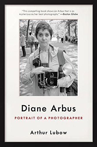 Diane Arbus von Arthur Lubow