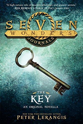 Seven Wonders Journals: The Key By Peter Lerangis