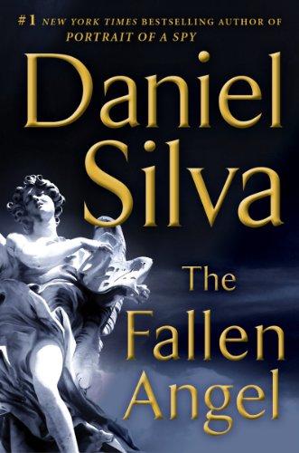 The Fallen Angel (Gabriel Allon Novels) By Daniel Silva
