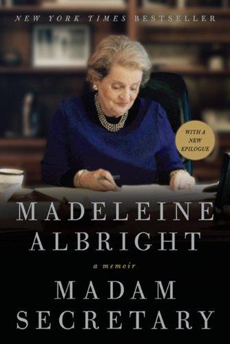 Madam Secretary von Madeleine Albright