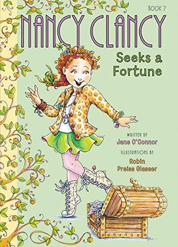 Fancy Nancy: Nancy Clancy Seeks a Fortune By Jane O'Connor