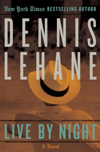 Live by Night (Joe Coughlin) By Dennis Lehane