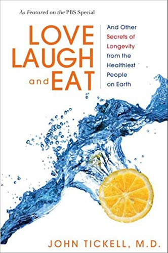 Love, Laugh, and Eat By John Tickell