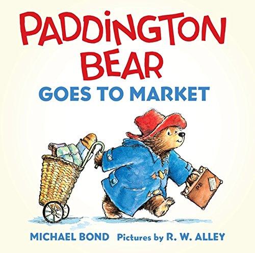Paddington Bear Goes to Market Board Book von Michael Bond