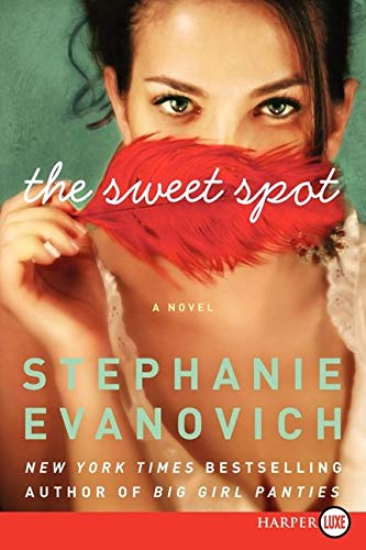 The Sweet Spot [Large Print] By Stephanie Evanovich