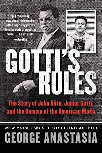 Gotti's Rules von George Anastasia