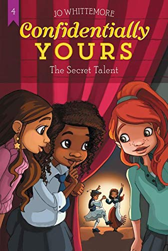 Confidentially Yours #4: The Secret Talent By Jo Whittemore