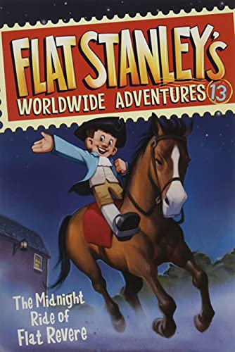 Flat Stanley's Worldwide Adventures #13: The Midnight Ride of Flat Revere By Jeff Brown (Washington University in St Louis USA)
