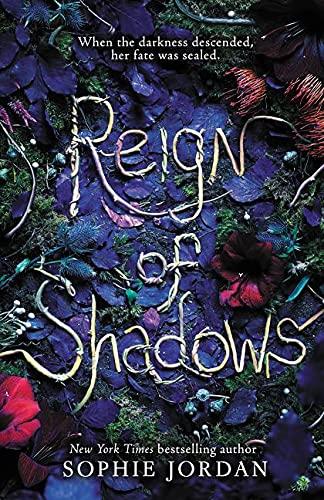 Reign of Shadows By Sophie Jordan