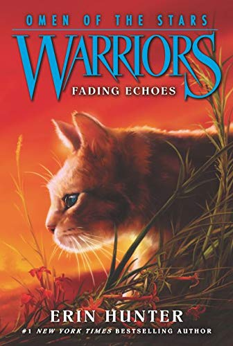 Warriors: Omen of the Stars #2: Fading Echoes By Erin Hunter