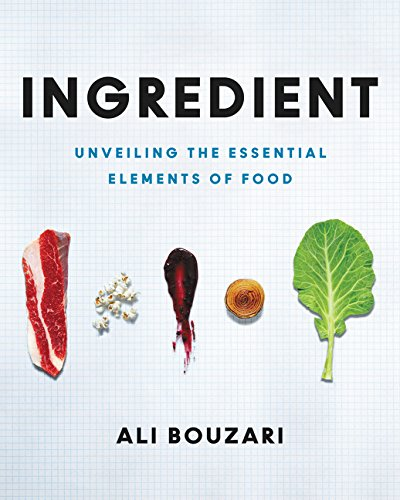 Ingredient By Ali Bouzari