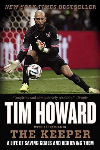 The Keeper By Tim Howard