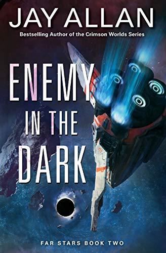 Enemy in the Dark By Jay Allan